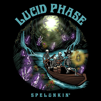 IRIE™ | Lucid Phase - Spelunkin'