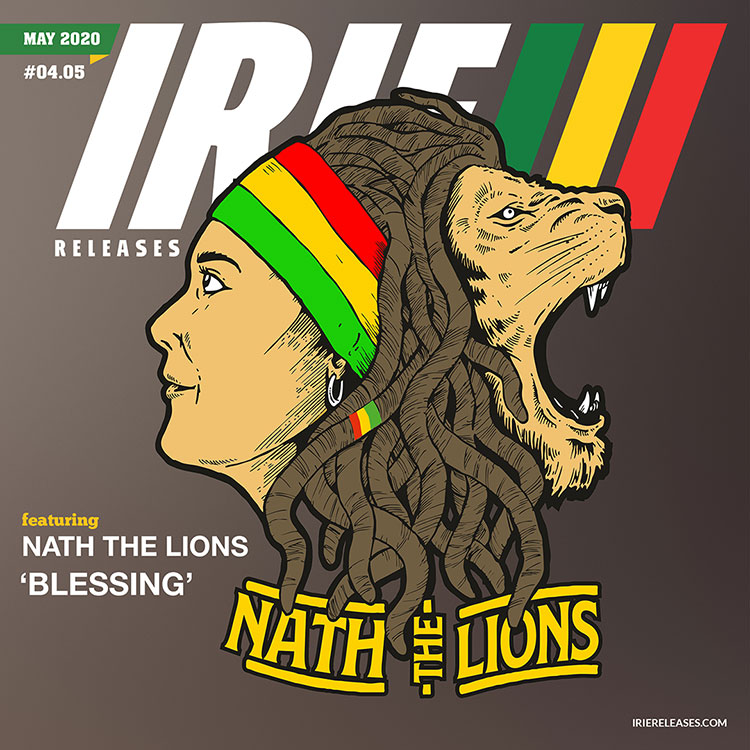 Irie Releases May 2020 - Nath the Lions