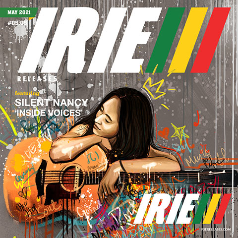 Irie Releases May 2021