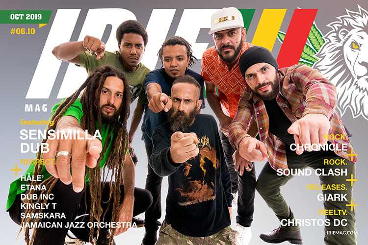 Irie™ Magazine World Reggae Edition October 2019 featuring Sensimilla Dub
