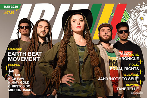 IRIE March 2020 featuring Earth Beat Movement