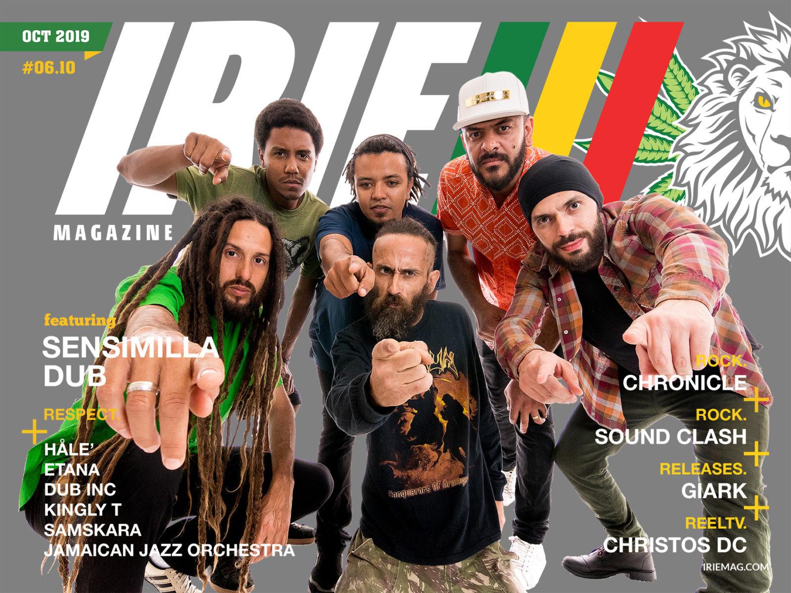 IRIE™ Magazine | October 2019 featuring Sensimilla Dub