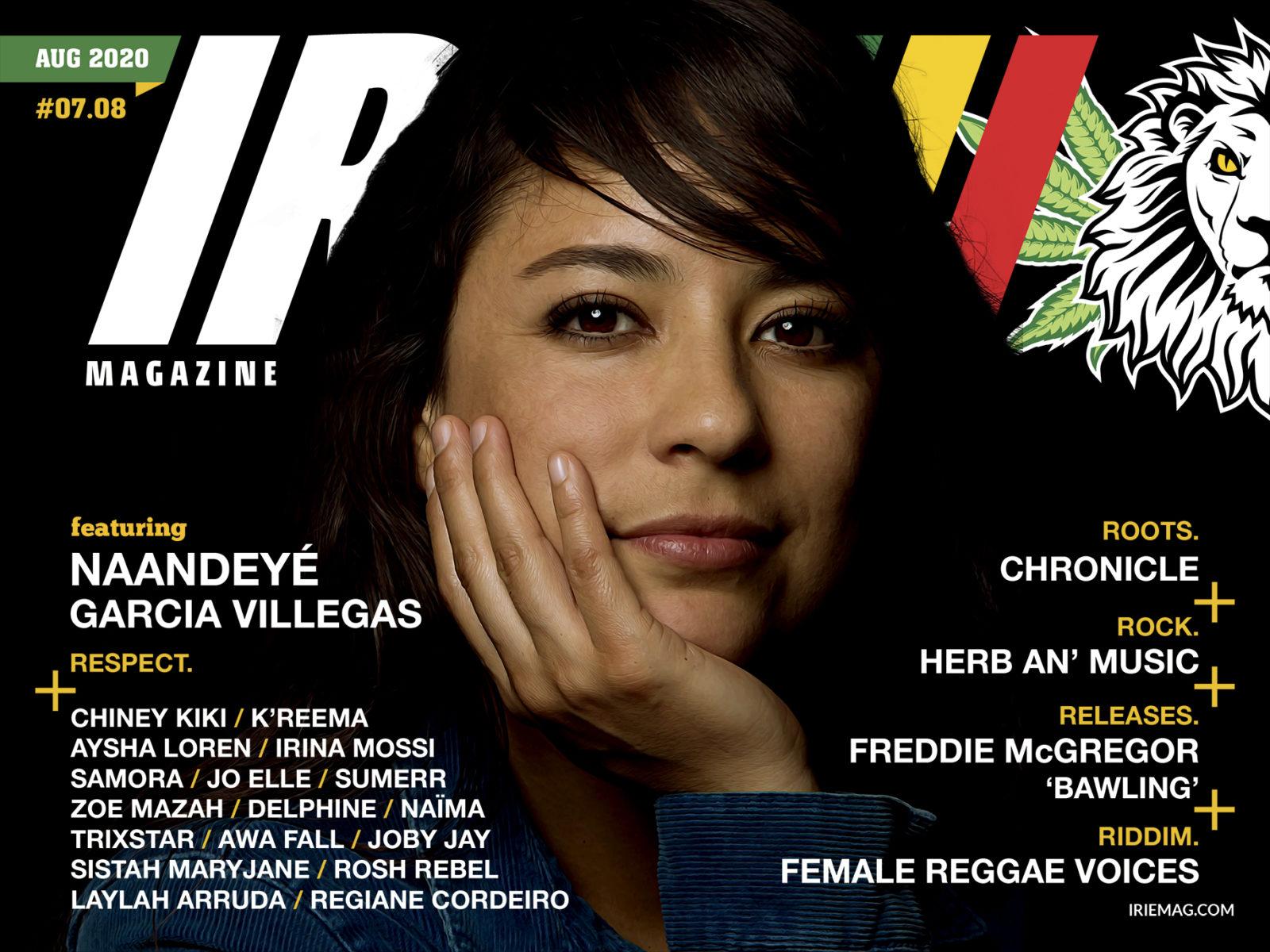 IRIE™ Magazine | August 2020 featuring Naandeyé Garcia Villegas